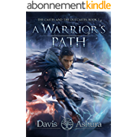 A Warrior's Path: An Anchored Worlds Novel (The Castes and the OutCastes Book 1) (English Edition)