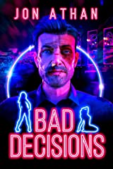 Bad Decisions Kindle Edition