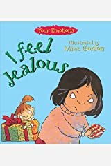 I Feel Jealous (Your Emotions Book 1) Kindle Edition