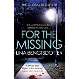 For the Missing: The gripping Scandinavian crime thriller smash hit (Detective Charlie Lager Book 1) (English Edition)