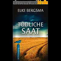 Tödliche Saat - Ostfrieslandkrimi (Büttner Und Hasenkrug 4) (German Edition)