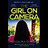 The Girl on Camera (English Edition)