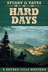 Hard Days (Reuben Cole Westerns Book 3) Kindle Edition