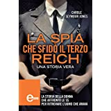 La Missione Segreta Che Ha Cambiato La Seconda Guerra Mondiale Enewton Saggistica Ebook Carter Eric Loveless Antony Amazon It Kindle Store