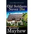 OLD SOLDIERS NEVER DIE a cozy murder mystery (Village Mysteries Book 1) (English Edition)