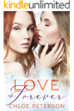 Love And Forever (Small Town Romances Book 1)