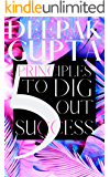 5 Principles To Dig Out Success