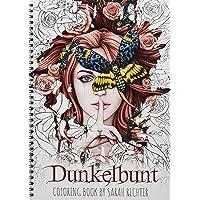 Dunkelbunt: Coloring Book by Sarah Richter