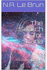 The Search for Lana (The Lunegosse Tales Book 1) (English Edition) Kindle Ausgabe