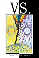 Vs.: A Collection of Essays on Duality and Conflict in Magick, Mythology and Paganism Kindle Edition