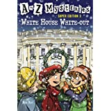 A to Z Mysteries Super Edition 3: White House White-Out (A Stepping Stone Book(TM))