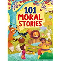 101 Moral Stories for Children: Colourful Illustrated Stories (101 Series)