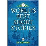 World's Best Short Stories-Vol 1: Volume 1