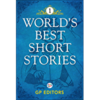 World's Best Short Stories-Vol 1: Volume 1
