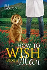 How to Wish Upon a Star (Howl at the Moon Book 3) Kindle Edition