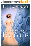 To Capture a Rogue, Logan's Legends: A Revelry's Tempest Novel (English Edition)