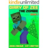 Diary of Zee the Zombie - The Journey Begins (New LONGER version): Book for Boys