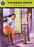 The Magic Grove (Amar Chitra Katha)