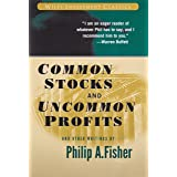 Common Stocks and Uncommon Profits and Other Writings: 40 (Wiley Investment Classics)