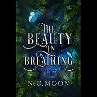 The Beauty in Breathing