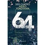 Seis Cuatro (Spanish Edition)