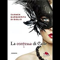 Il fantasma - serie LA CONTESSA DI CALLE ep. #2 di 2 (Collana: Romanzi a puntate): Thriller storico