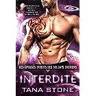 Interdite: Une romance de science-fiction extra-terrestre et militaire (Les Épouses tributs des soldats drexiens t. 5)