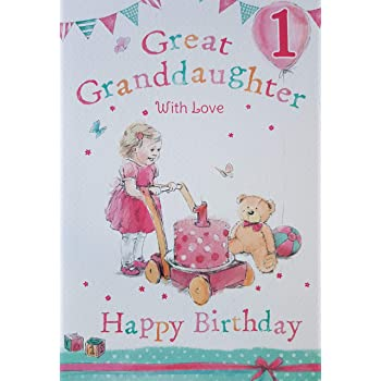 Great Granddaughter 1st 1 Today Happy Birthday Card With A Lovely Verse