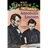 Magic Tree House Fact Tracker #25: Abraham Lincoln: A Nonfiction Companion to Magic Tree House #47: Abe Lincoln at Last! (A S