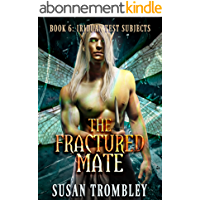 The Fractured Mate (Iriduan Test Subjects Book 6) (English Edition)