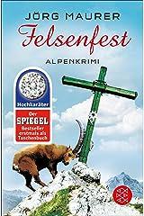 Felsenfest: Alpenkrimi (Kommissar Jennerwein 6) Kindle Ausgabe