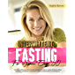 Intermittent Fasting For Women Over 50: The New Approach For Senior Women to Delay Aging While Losing Weight & Promote…