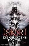 Iskari - Die gefangene Königin: Roman (Iskari-Serie, Band 2)