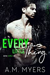 Every Little Thing: MC Romance (Bayou Devils MC Book 7) Kindle Edition