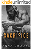 Easy Sacrifice (Bulletproof Butterfly Book 1)