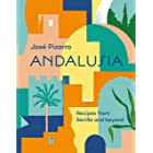 Andalusia: Recipes from Seville and Beyond (English Edition)