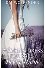 Wedding Dress For Sale, Never Worn Kindle Edition
