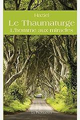 Le Thaumaturge (Spiritualités) Format Kindle