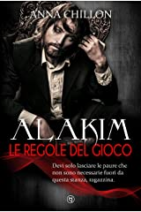 Alakim. Le Regole del Gioco (Vol.2) (Alakim - Quadrilogia) Formato Kindle
