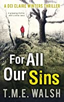 For All Our Sins (DCI Claire Winters crime series, Book 1) (English Edition)