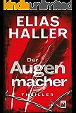 Der Augenmacher (Ein Klara-Frost-Thriller 1) (German Edition)