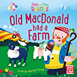 Old Macdonald had a Farm: A baby sing-along book (Peek and Play Rhymes)