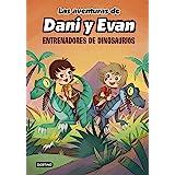 Las aventuras de Dani y Evan 3. Entrenadores de dinosaurios (Jóvenes influencers)