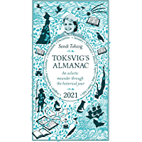 Toksvig's Almanac 2021: An Eclectic Meander Through the Historical Year by Sandi Toksvig (English Edition)