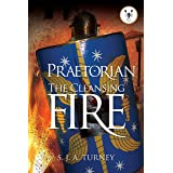 Praetorian: The Cleansing Fire (English Edition)