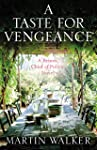 A Taste for Vengeance: Escape to France in this death-in-paradise thriller