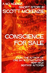 Conscience For Sale (A No Agenda Short Story) (Gitmo Nation Short Stories Book 5) Kindle Edition