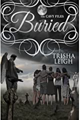Buried: The Cavy Files, #3 Kindle Edition