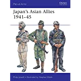 Japan's Asian Allies 1941–45 (Men-at-Arms)