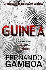 GUINEA: Un vertiginoso thriller en el corazón de las tinieblas Versión Kindle
